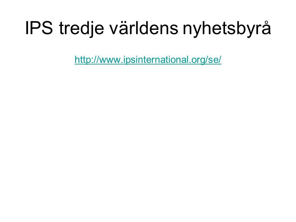 IPS tredje världens nyhetsbyrå http://www.ipsinternational.org/se/