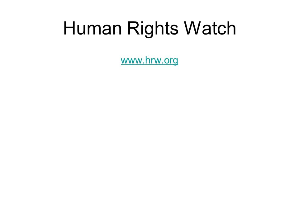 Human Rights Watch www.hrw.org