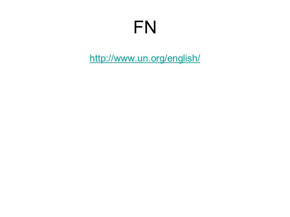 FN http://www.un.org/english/