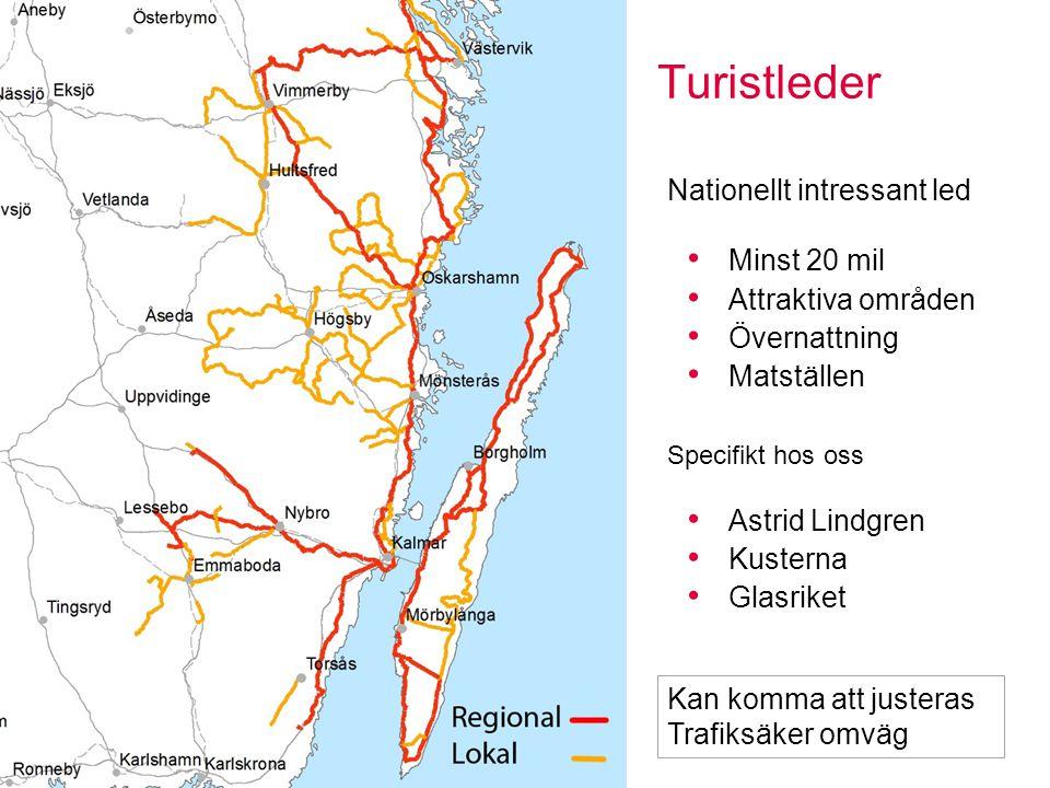 Turistleder Sidan 9 Nationellt intressant led Minst 20 mil Attraktiva områden Övernattning Matställen Specifikt hos oss Astrid Lindgren Kusterna Glasr