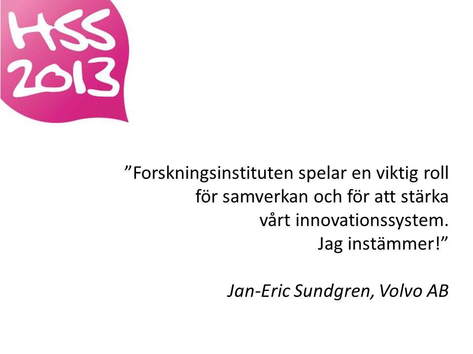 Forskningsinstituten spelar en viktig roll för samverkan och för att stärka vårt innovationssystem.