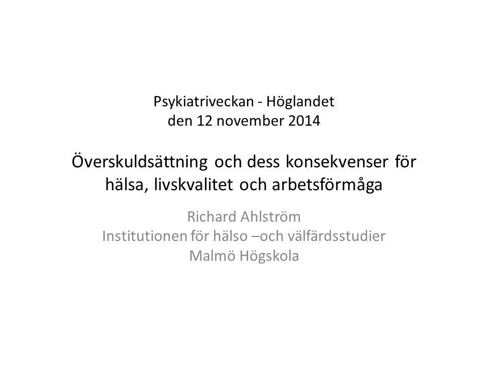 Socio-ekonomiskt bokslut för överskuldsättningen i Sverige Kronofogden, 2008) Hälsovårdskostnader = 8 miljarder kronor per år Produktionsbortfall = 20-40 miljarder kronor per år _______________________ Totalt: 30-50 miljarder kronor per år