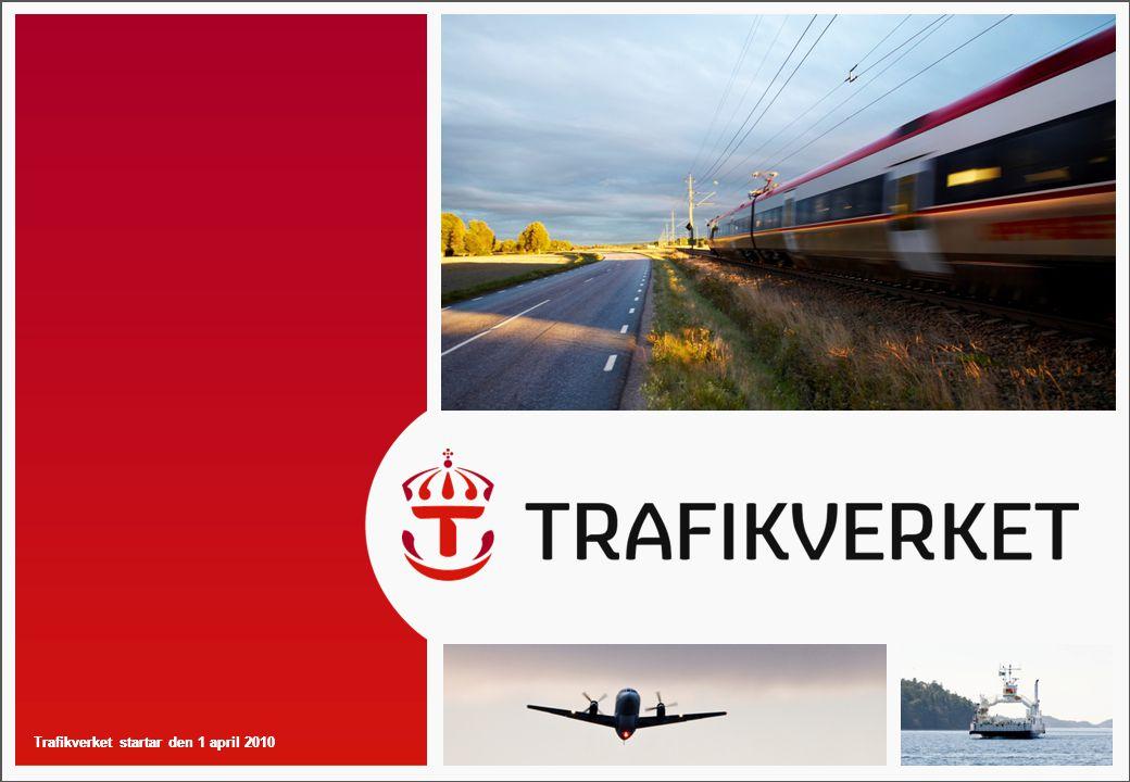 Trafikverket startar den 1 april 2010