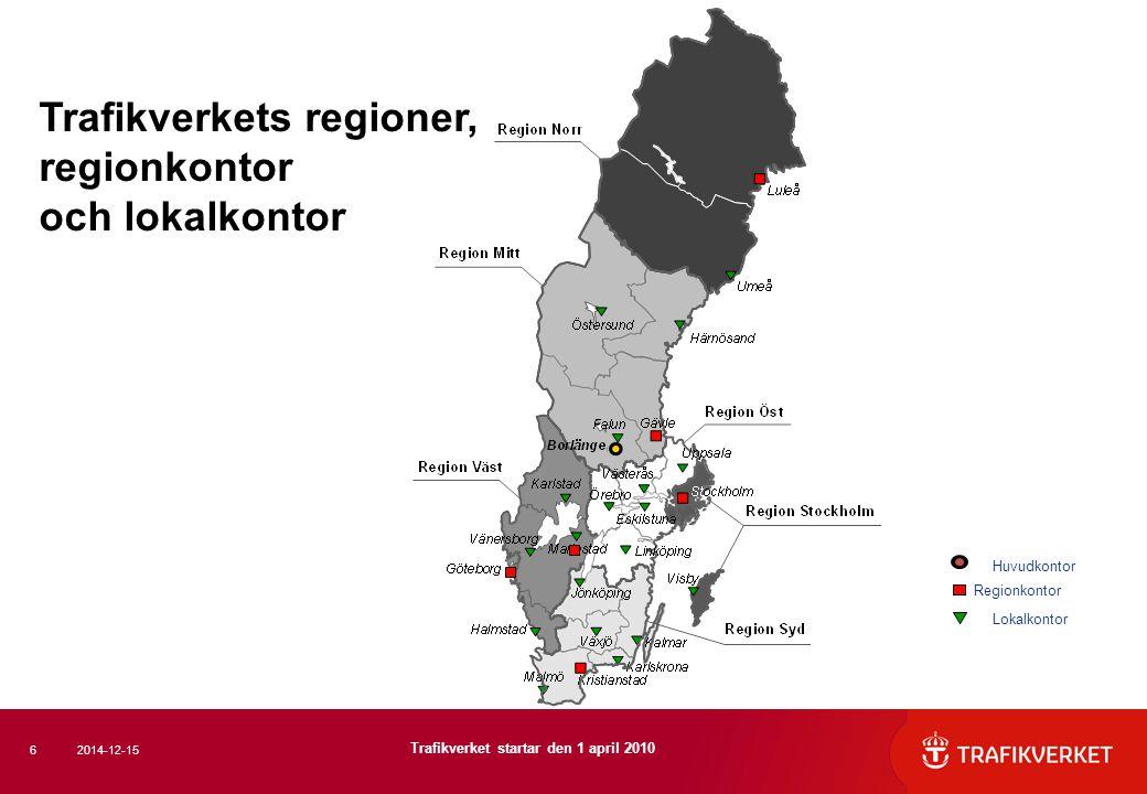 Trafikverkets regioner, regionkontor och lokalkontor Regionkontor Huvudkontor Lokalkontor 2014-12-156 Trafikverket startar den 1 april 2010