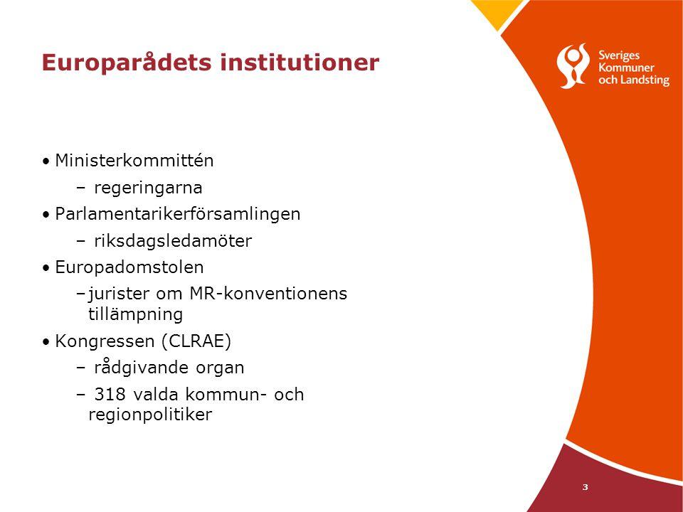 14 Sverige-övervakningen - förbunden juni 2005 Förbunden uttalade att den granskning som Europarådet låtit genomföra ger ett värdefullt bidrag till frågan om hur den lokala och regionala demokratin ska kunna stärkas att Europarådets rapport ur ett oberoende perspektiv ger belägg för bedömningar och ställningstaganden som förbunden gjort i dessa frågor