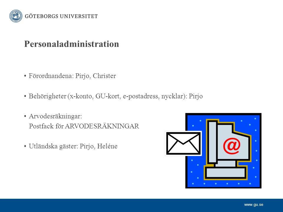 www.gu.se Personaladministration Mertid/övertid (ER): Pirjo Semester/föräldraledighet/annan ledighet/sjukskrivning (ER): Pirjo Friskvårdsersättning*): via internpost till Pia Hammar Löneenheten, Box 100 Ersättning för läkarvård och läkemedel*): Pia Hammar Terminalglasögon, rekvisition*): Pirjo *) http://medarbetarportalen.gu.se/personalfragor/formaner-och-forsakringar/http://medarbetarportalen.gu.se/personalfragor/formaner-och-forsakringar/