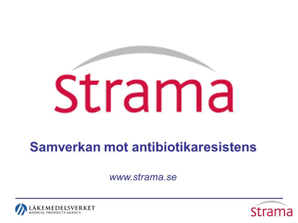 Samverkan mot antibiotikaresistens www.strama.se