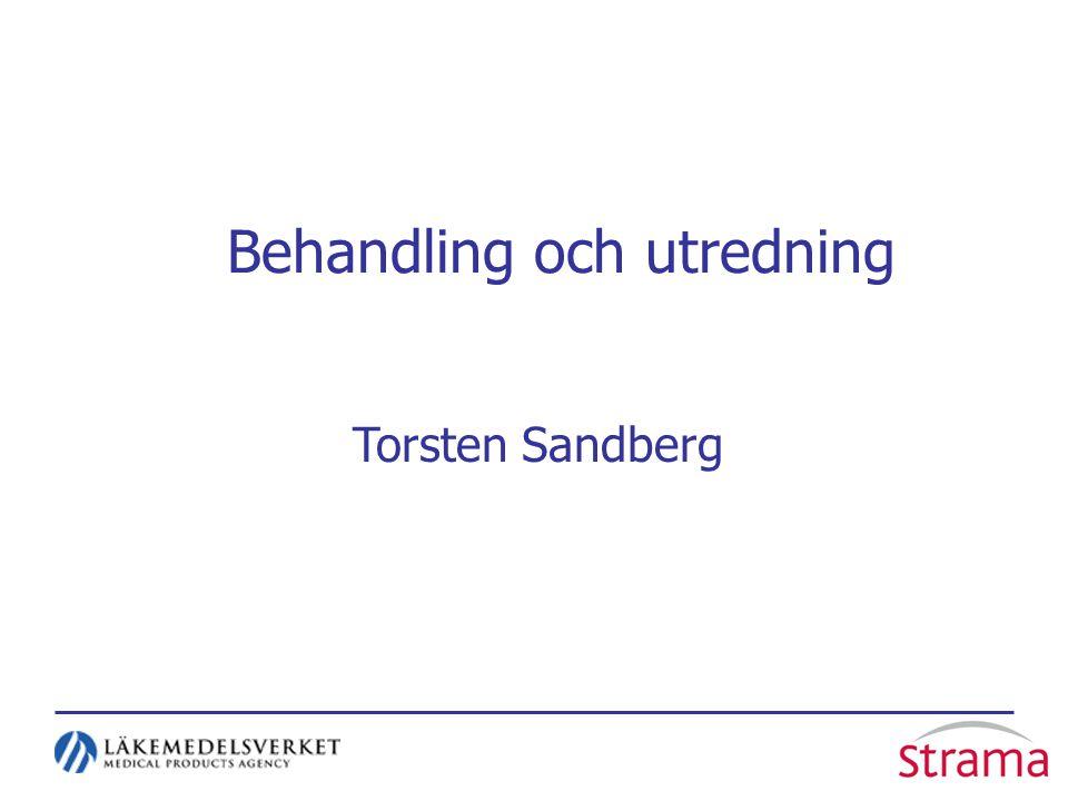 Behandling och utredning Torsten Sandberg