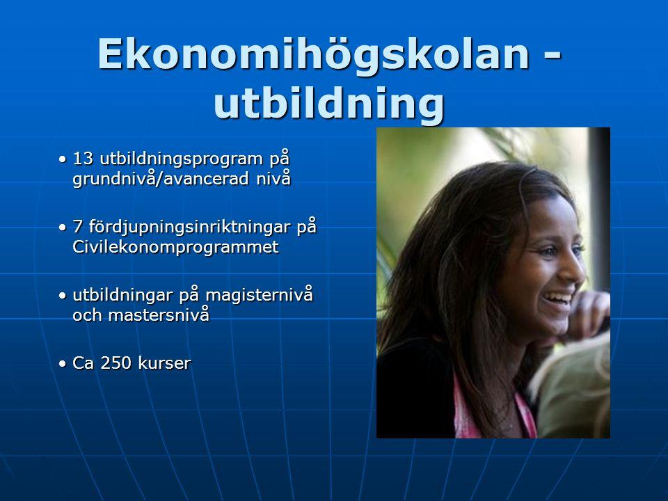 Ekonomihögskolan - utbildning 13 utbildningsprogram på grundnivå/avancerad nivå13 utbildningsprogram på grundnivå/avancerad nivå 7 fördjupningsinriktn