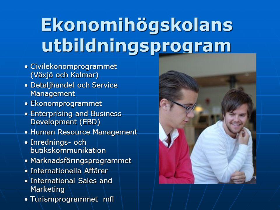 Ekonomihögskolans utbildningsprogram Civilekonomprogrammet (Växjö och Kalmar)Civilekonomprogrammet (Växjö och Kalmar) Detaljhandel och Service Managem