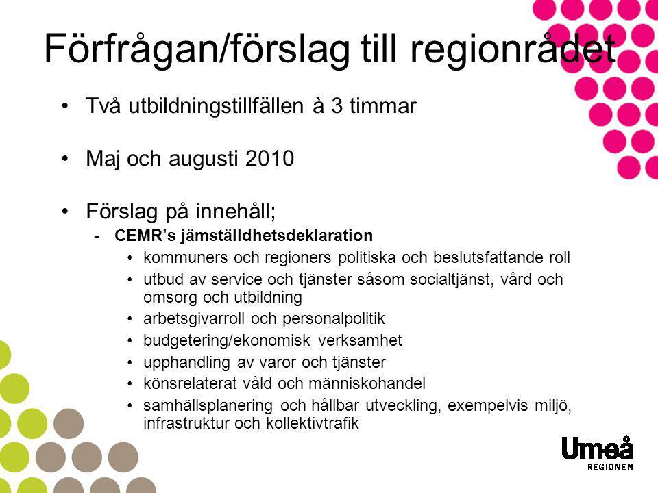 Mer information & kontakt Läs mer på; www.umearegionen.se/jamstalldhet www.skl.se/jamstalldhet Projektsamordnare Agnes Lundgren E-post; agnes.lundgren@umea.seagnes.lundgren@umea.se Mobil; 070 – 677 63 31
