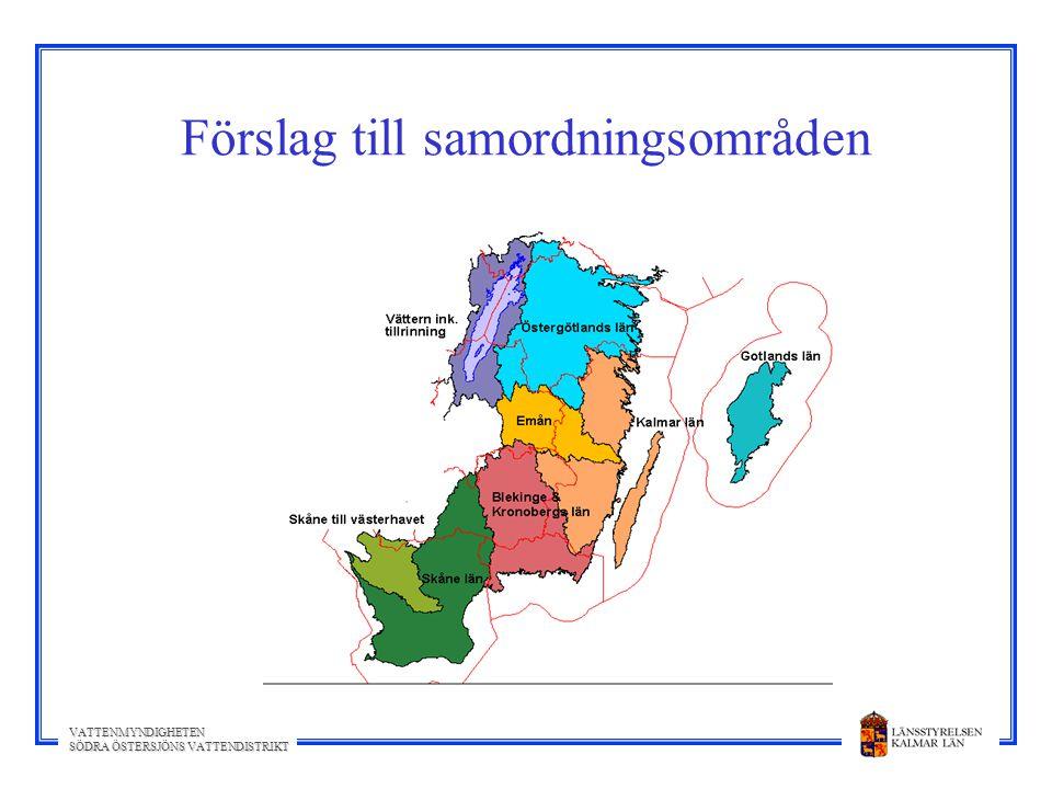 VATTENMYNDIGHETEN SÖDRA ÖSTERSJÖNS VATTENDISTRIKT Förslag till samordningsområden