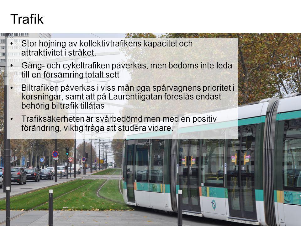 Stor höjning av kollektivtrafikens kapacitet och attraktivitet i stråket. Gång- och cykeltrafiken påverkas, men bedöms inte leda till en försämring to