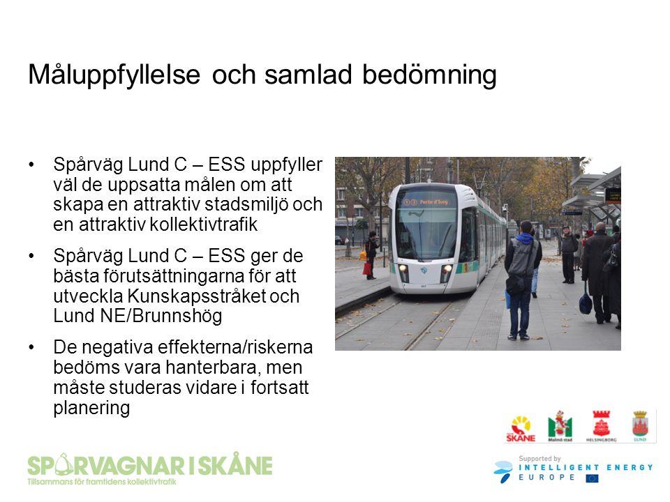 Måluppfyllelse och samlad bedömning Spårväg Lund C – ESS uppfyller väl de uppsatta målen om att skapa en attraktiv stadsmiljö och en attraktiv kollekt