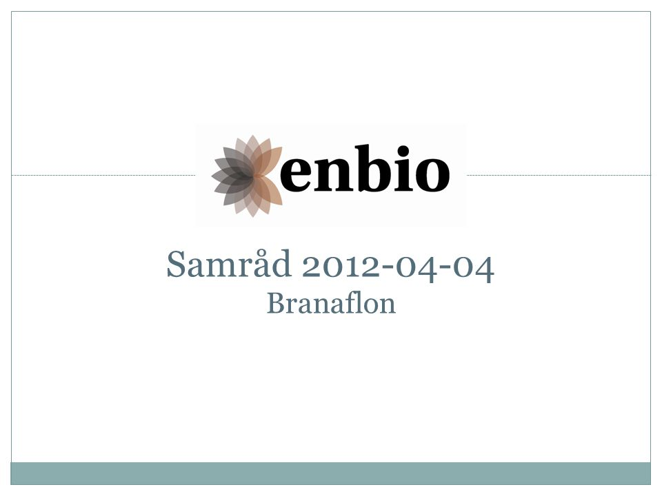 Samråd 2012-04-04 Branaflon