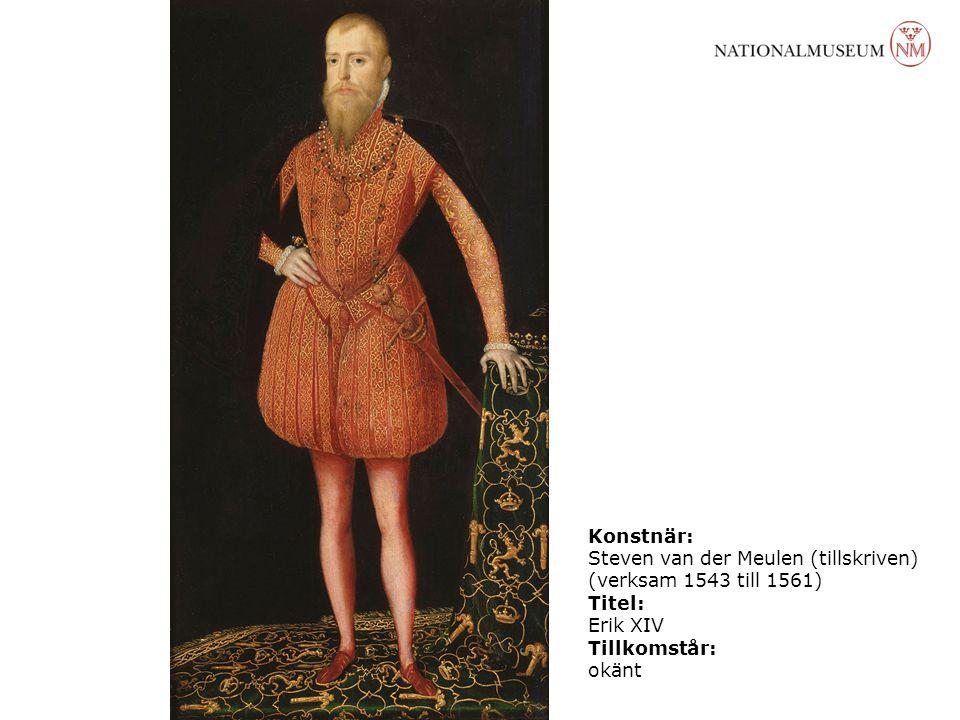 Konstnär: Steven van der Meulen (tillskriven) (verksam 1543 till 1561) Titel: Erik XIV Tillkomstår: okänt