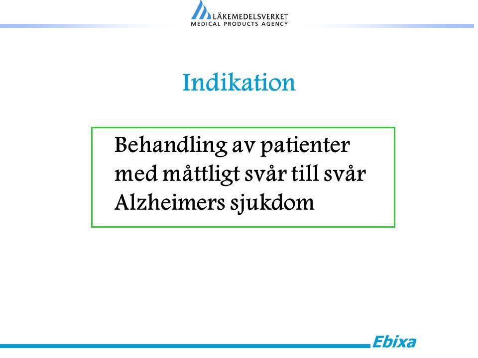 Ebixa Indikation Behandling av patienter med måttligt svår till svår Alzheimers sjukdom