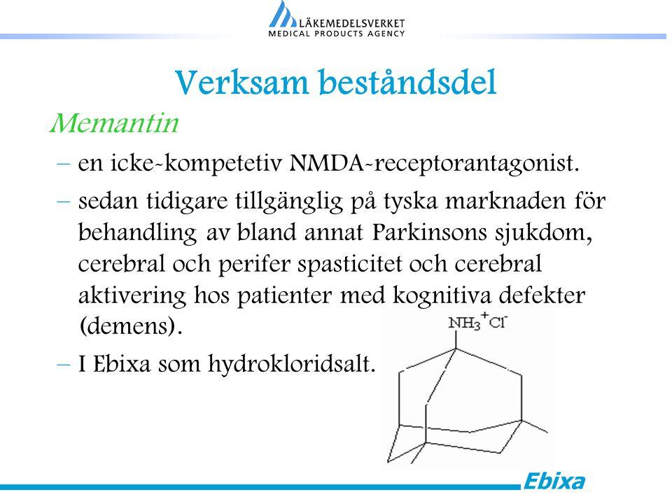 Ebixa Verksam beståndsdel Memantin –en icke-kompetetiv NMDA-receptorantagonist.