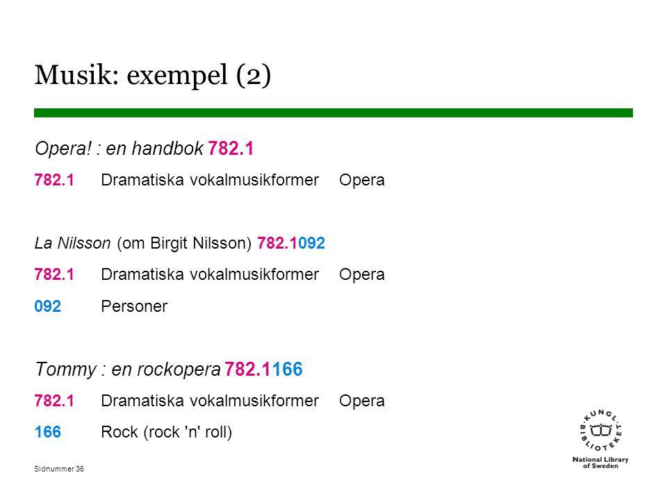Sidnummer 36 Musik: exempel (2) Opera.
