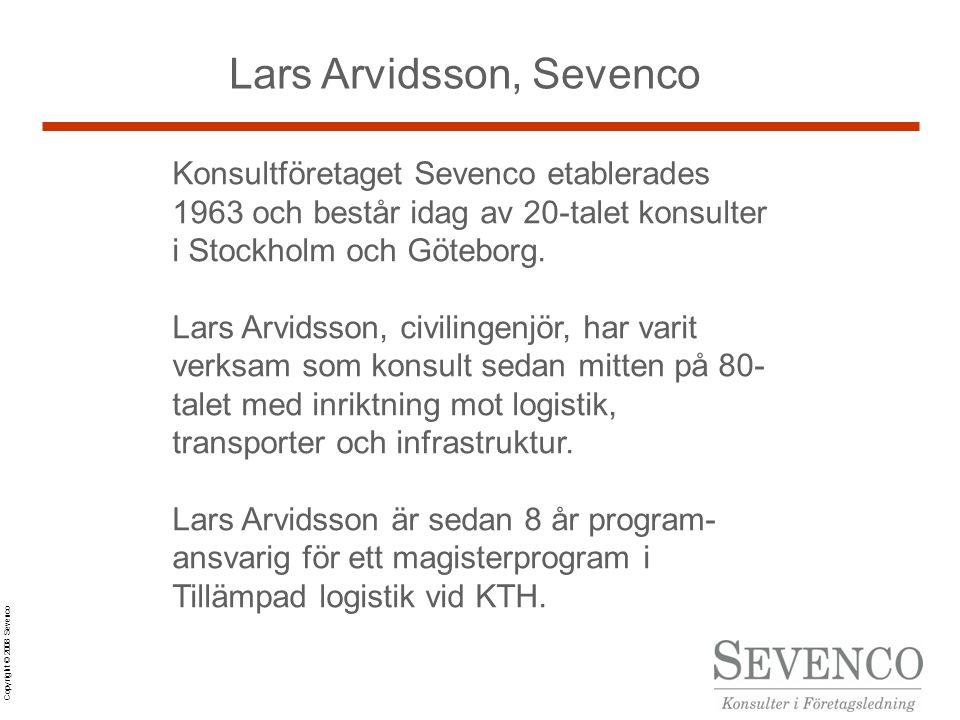 Copyright © 2008 Sevenco Lars Arvidsson, Sevenco Konsultföretaget Sevenco etablerades 1963 och består idag av 20-talet konsulter i Stockholm och Göteborg.