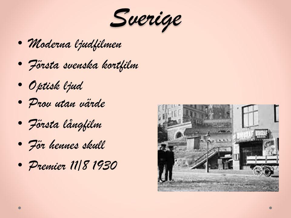 Sverige Moderna ljudfilmen Första svenska kortfilm Optisk ljud Prov utan värde Första långfilm För hennes skull Premier 11/8 1930