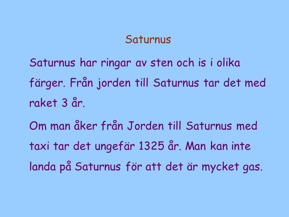 Saturnus Saturnus har ringar av sten och is i olika färger.