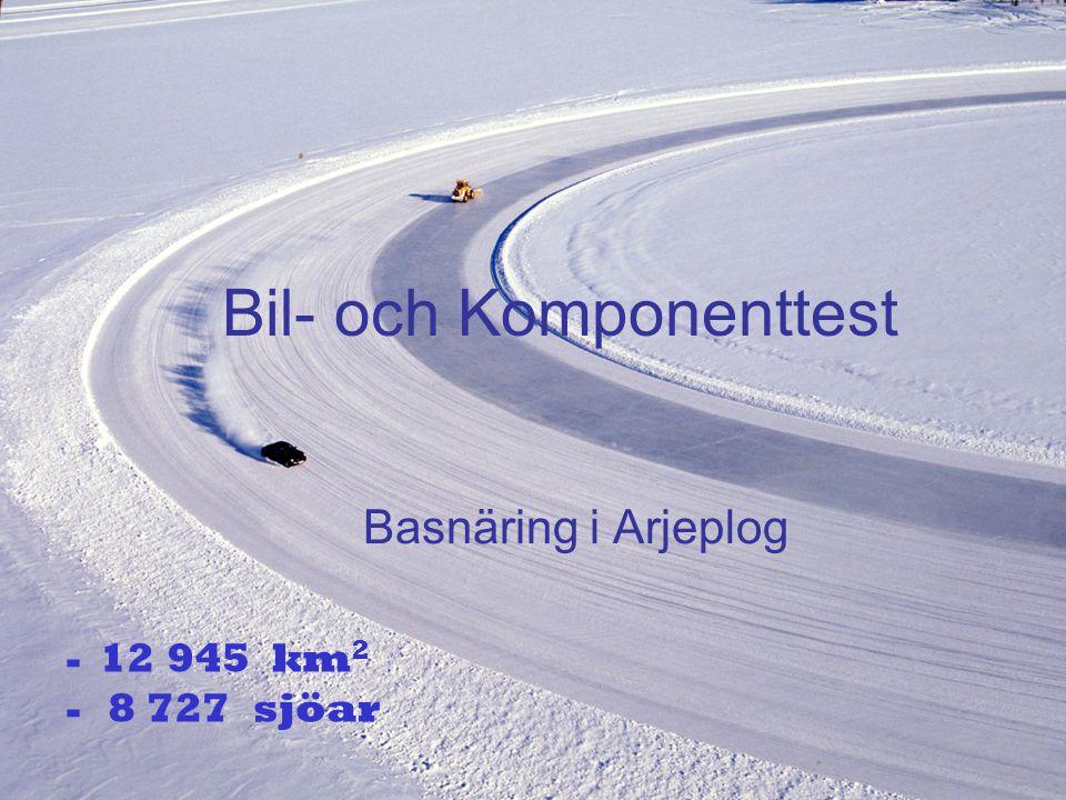 Bil- och Komponenttest Basnäring i Arjeplog - 12 945 km 2 - 8 727 sjöar