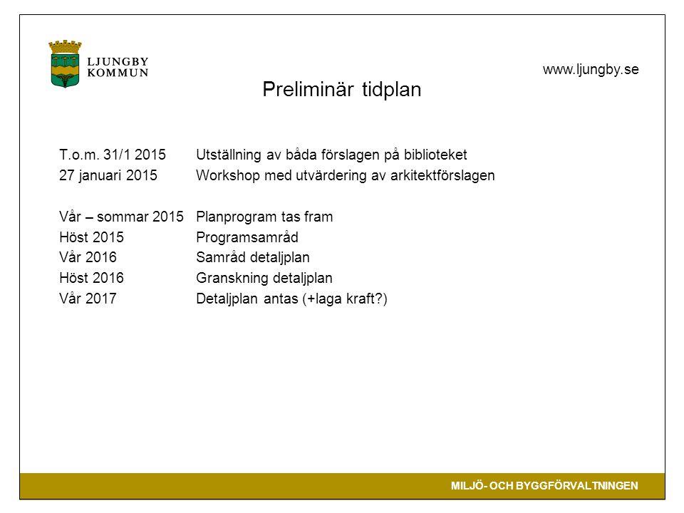 MILJÖ- OCH BYGGFÖRVALTNINGEN www.ljungby.se Utställning av arkitektförslagen Arkitektförslagen är utställda på biblioteket 28/11 2014 – 31/1 2015.