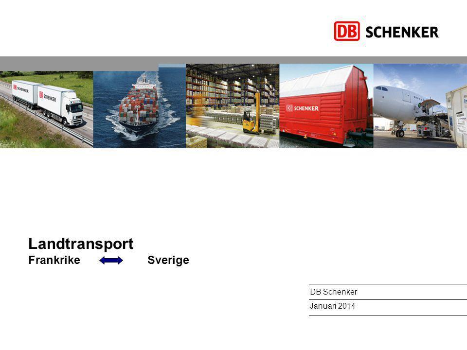 Landtransport Frankrike Sverige DB Schenker Januari 2014