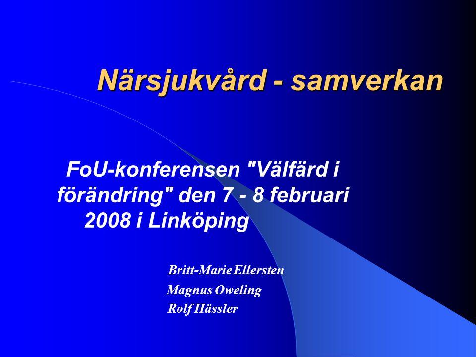 Närsjukvård - samverkan FoU-konferensen