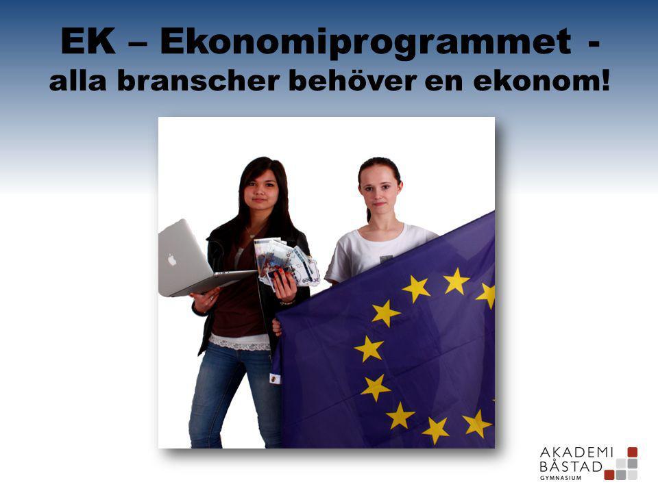 EK – Ekonomiprogrammet - alla branscher behöver en ekonom!