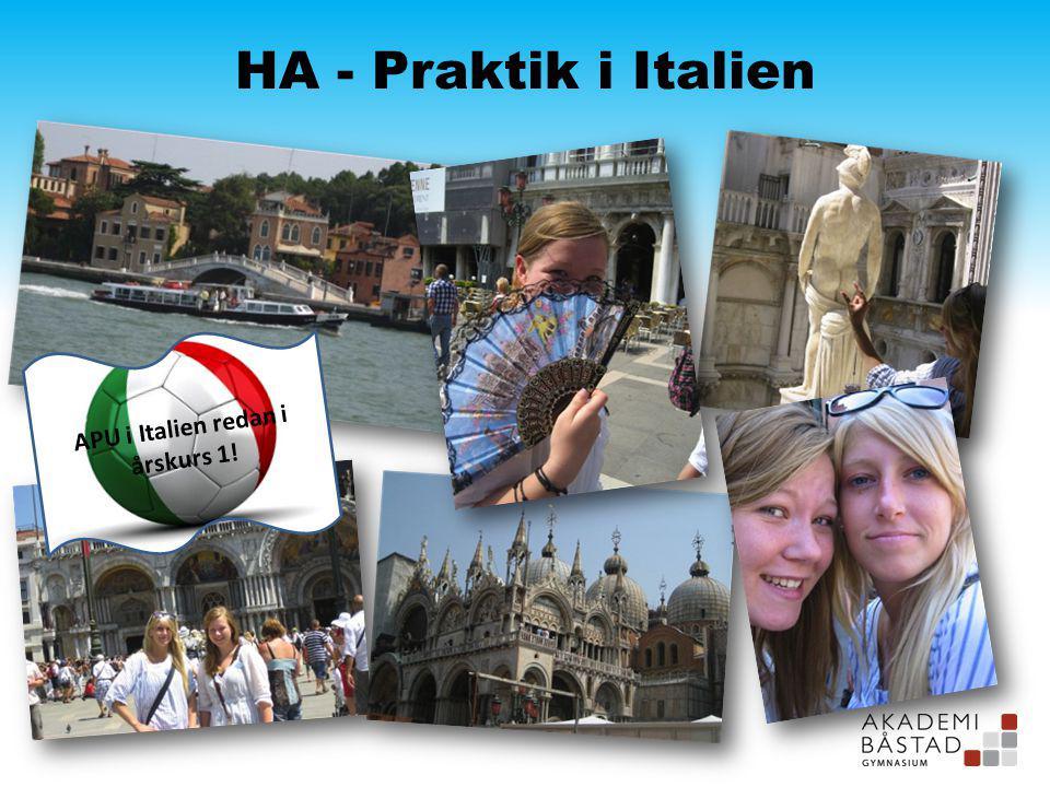 HA - Praktik i Italien APU i Italien redan i årskurs 1!