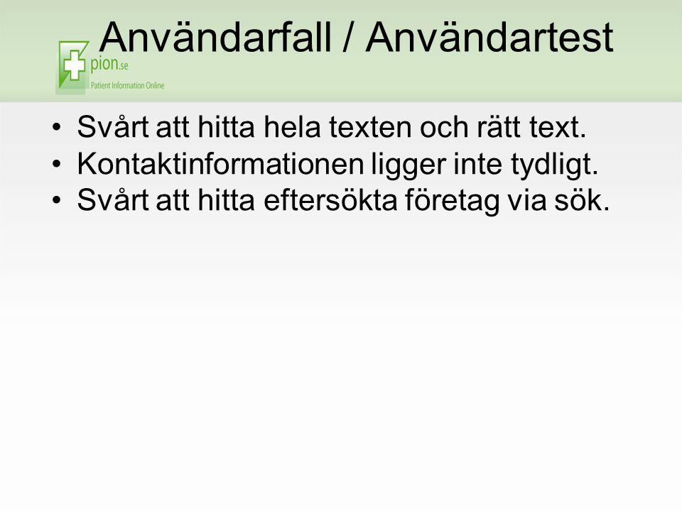 Användarfall / Användartest Svårt att hitta hela texten och rätt text.