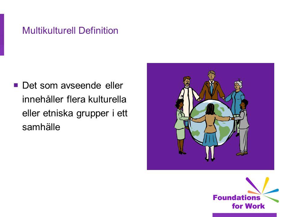 Multikulturell Definition  Det som avseende eller innehåller flera kulturella eller etniska grupper i ett samhälle