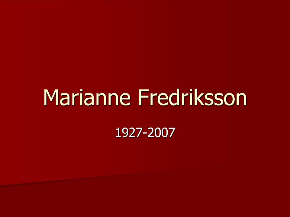 Marianne Fredriksson 1927-2007
