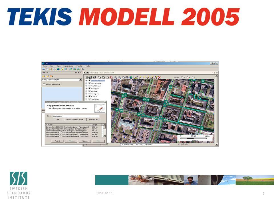 SIS/SG Stanli N838 2007-03-29 2014-12-15 9 Tekis verkar alltid för öppna lösningar och arbetar aktivt för att ta fram standards.