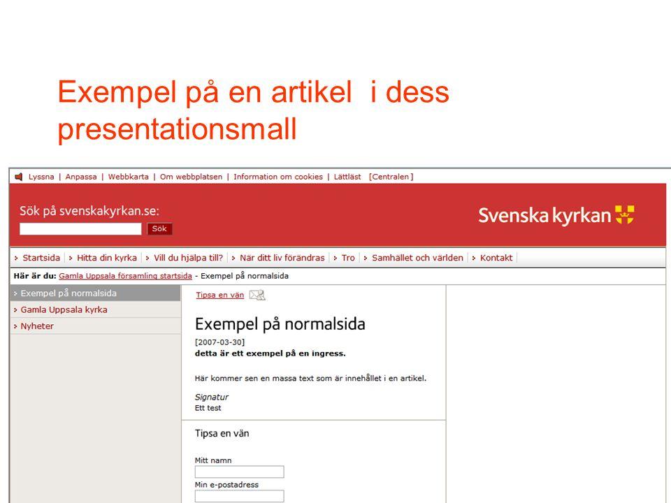 16 svenskakyrkan.se - TekNet 18 april 2007 Exempel på en artikel i dess presentationsmall