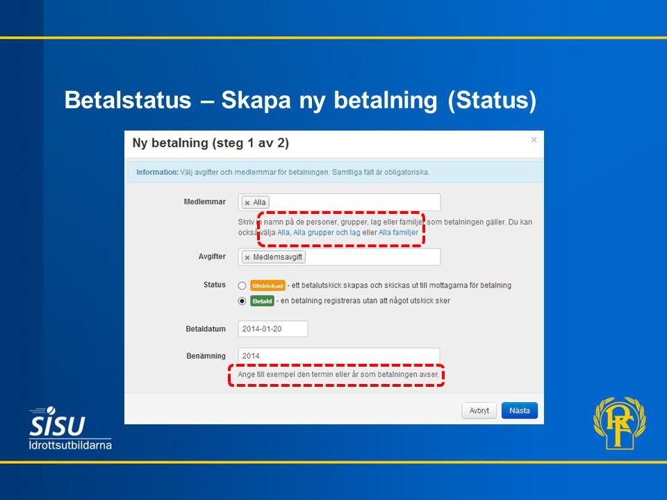Betalstatus – Skapa ny betalning (Status)