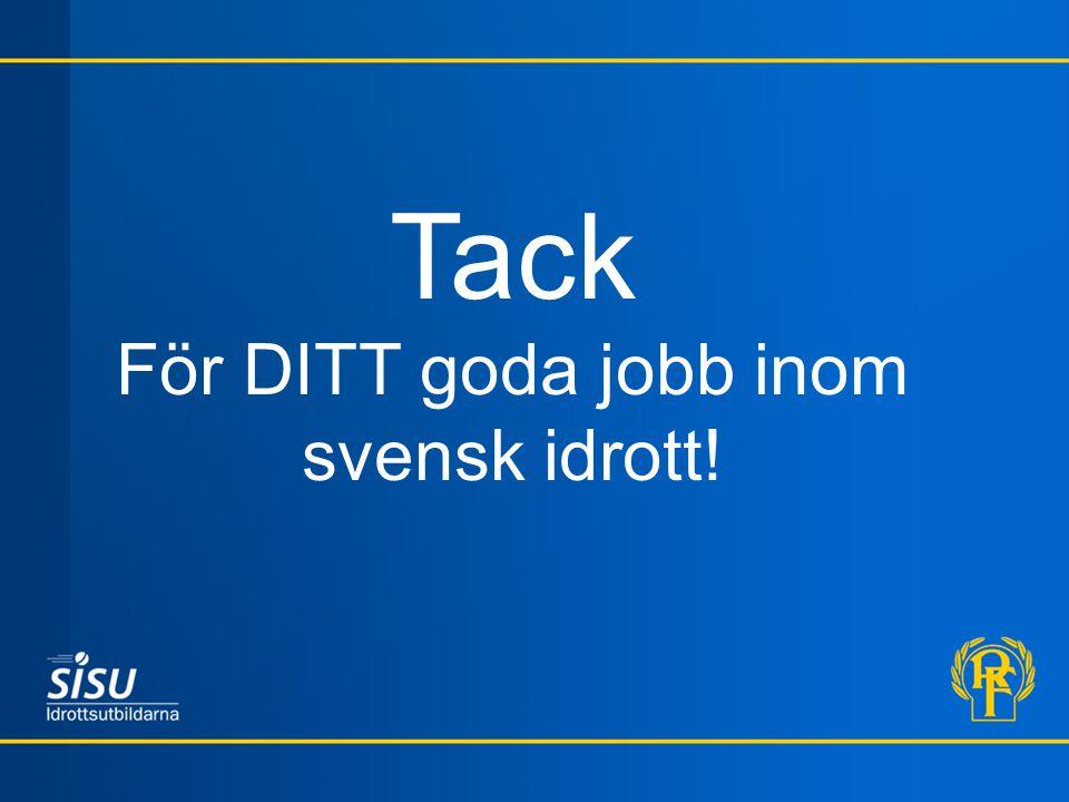 Tack För DITT goda jobb inom svensk idrott!