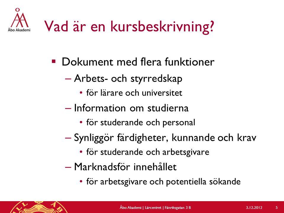 Beskrivning – flik 3 (övre delen) 3.12.2012Åbo Akademi | Lärcentret | Fänriksgatan 3 B 26