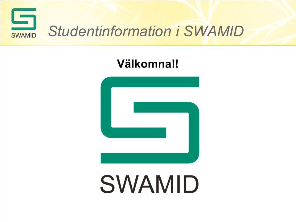 Studentinformation i SWAMID Välkomna!!