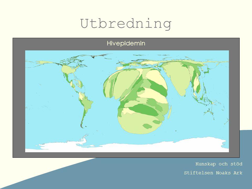 Kunskap och stöd Stiftelsen Noaks Ark Utbredning Hivepidemin