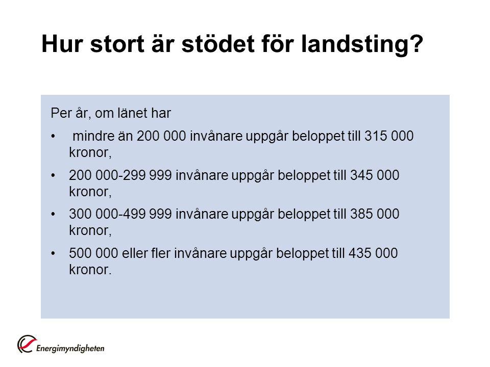 Hur stort är stödet för landsting.