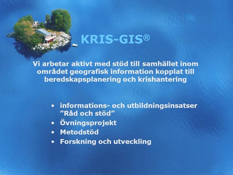 3 KRIS-GIS ® Vi arbetar aktivt med stöd till samhället inom området geografisk information kopplat till beredskapsplanering och krishantering informations- och utbildningsinsatser Råd och stöd Övningsprojekt Metodstöd Forskning och utveckling
