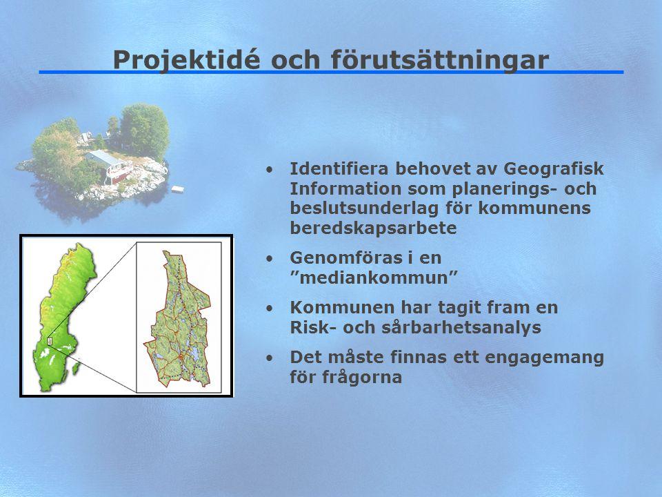 9 Projektidé och förutsättningar Identifiera behovet av Geografisk Information som planerings- och beslutsunderlag för kommunens beredskapsarbete Geno