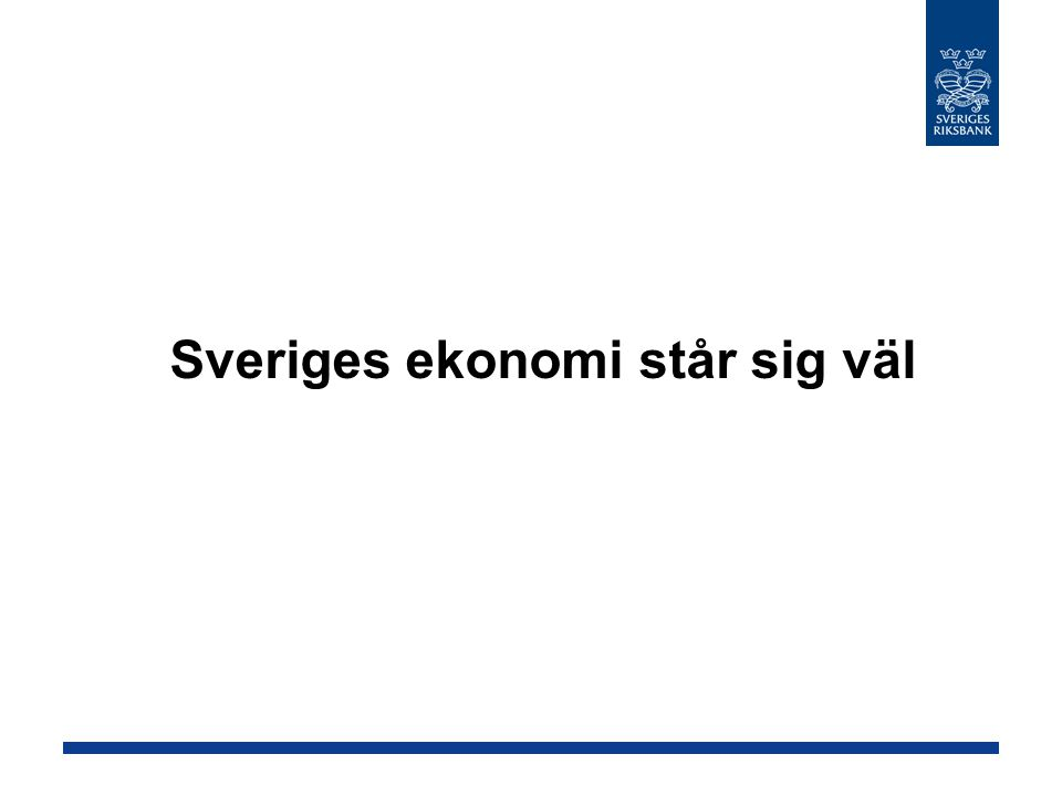 Sveriges ekonomi står sig väl