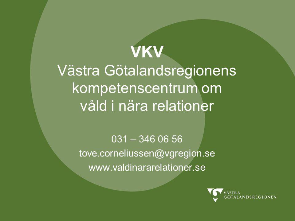 VKV Hur hade våldet kunnat upptäckas tidigare.Hur hade du agerat i din yrkesroll.