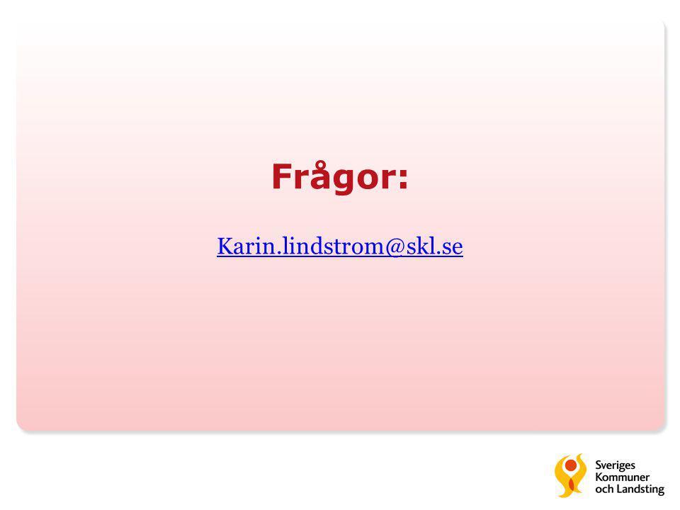 Frågor: Karin.lindstrom@skl.se