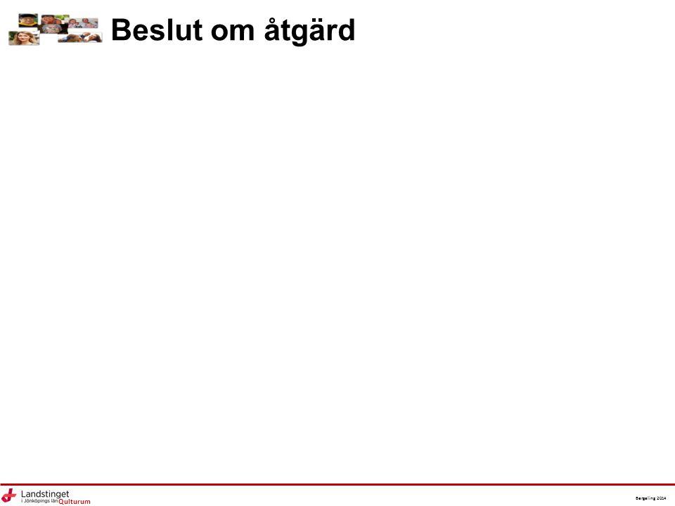 Qulturum Bergeling 2014 Beslut om åtgärd