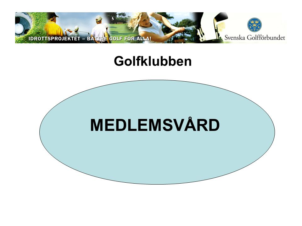MEDLEMSVÅRD